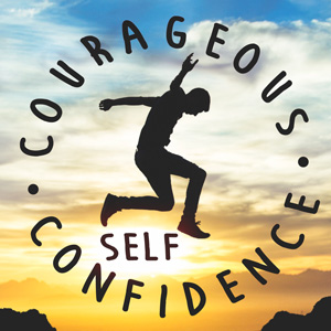 courageousselfconfidence300