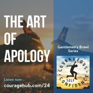 self-esteem-self-confidence-the-art-of-apology-courage-1ATEKIJ