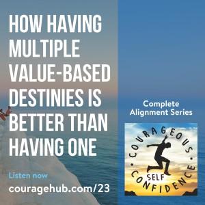 self-esteem-values-become-destiny-self-confidence-courage-1AT9FD1