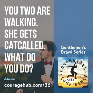 self-esteem-catcalling-courage-self-confidence-1AVOIB7