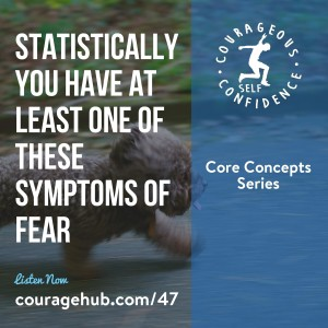 self-esteem-courage-hub-the-6-basic-fears-courageous-self-confidence-1B4VMVQ2