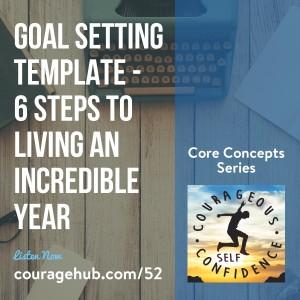 courageous-self-confidence-courage-goal-setting-template-self-esteem-1B7PMCU0
