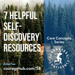 courageous-self-confidence-personal-assessment-courage-Self-Discovery-Resources-1BB9RCH