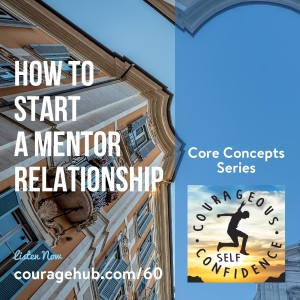 How to Start a Mentor Relationship.